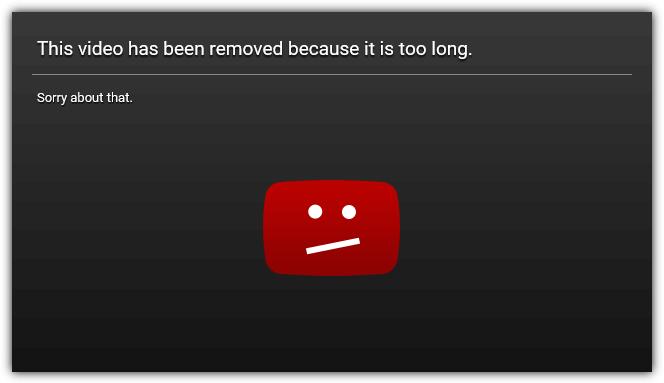 это видео было удалено, потому что оно слишком длинное